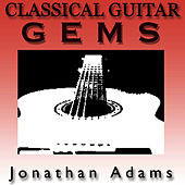 Classical Guitar Gems by Jonathan Adams