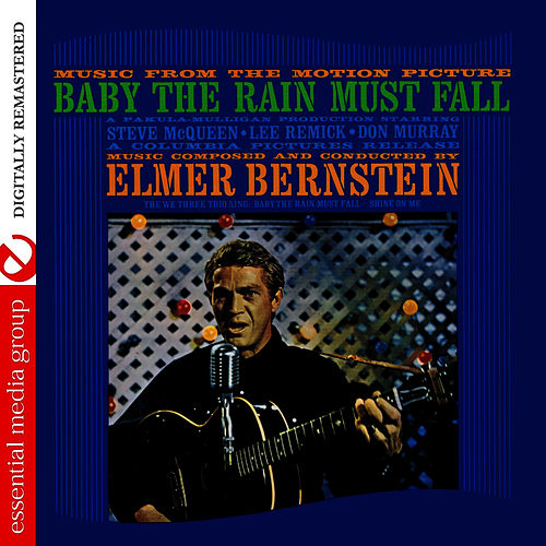 Music From The Motion Picture: Baby The Rain Must Fall (Digitally Remastered) by Elmer Bernstein