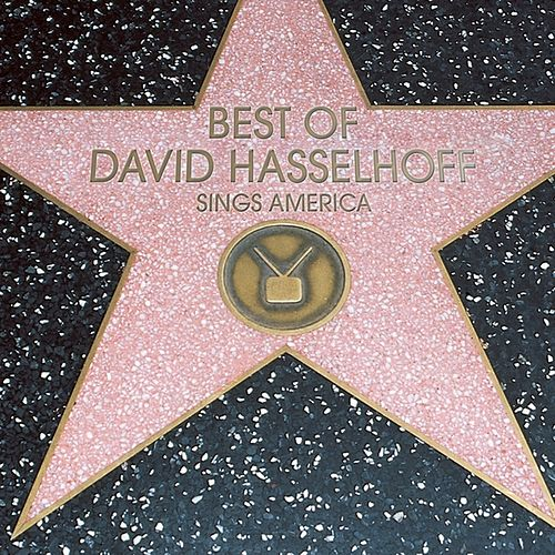 Best Of by David Hasselhoff