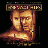 Enemy At The Gates - Original Motion Picture Soundtrack von James Horner