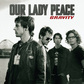 Gravity by Our Lady Peace