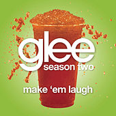 Make 'Em Laugh (Glee Cast Version) by Glee Cast