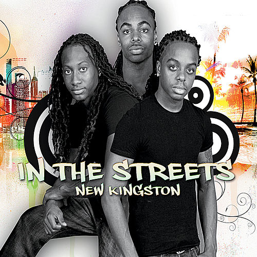 In the Streets by New Kingston