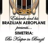Simetria: Bo Kasper in Brazil by Eduardo