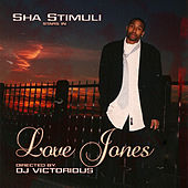 Love Jones by Sha Stimuli