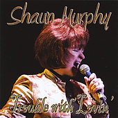 Trouble With Lovin' by Shaun Murphy