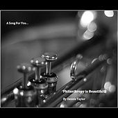Philanthropy is Beautiful - Single by Dennis Taylor