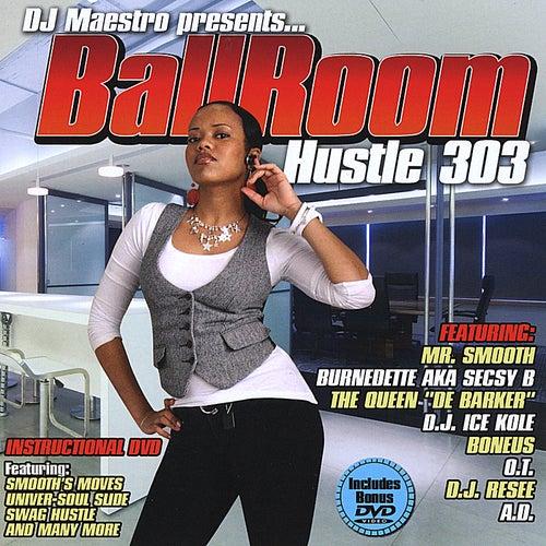 Ballroom, Hustle 303 by DJ Maestro