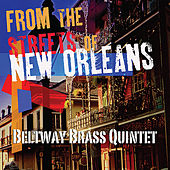 From the Streets of New Orleans by Beltway Brass Quintet