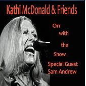 On With the Show by Kathi McDonald