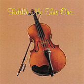 Fiddle Me This One by Riders In The Sky