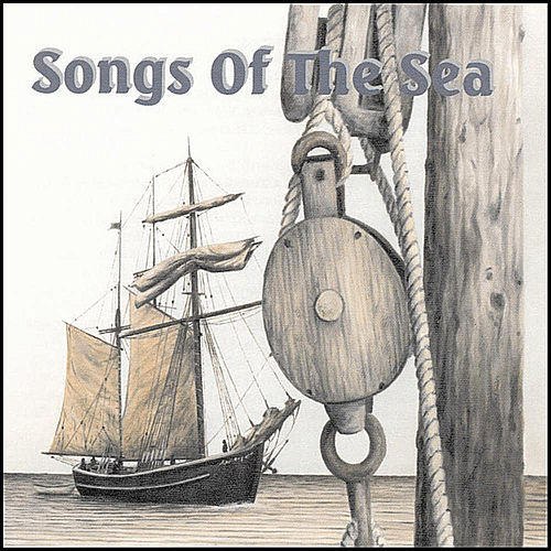 Songs of the Sea by Various Artists