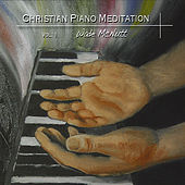 Christian Piano Meditation, Vol. 1 by Wade McNutt