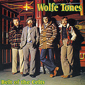 Belt of the Celts by The Wolfe Tones