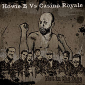 Reale - Not In The Face by Howie B