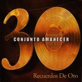 30 Recuerdos de Oro by Conjunto Amanecer