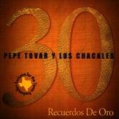 30 Recuerdos de Oro by Pepe Tovar Y Los Chacales