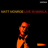 Live in Manila by Matt Monro