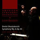 Shostakovich: Symphony No. 4 in C Minor, Op. 43 by American Symphony Orchestra