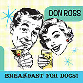 Breakfast for Dogs by Don Ross