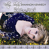 Falling Slowly - Single by Shannon Kennedy