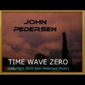Time Wave Zero - Single by John Pedersen
