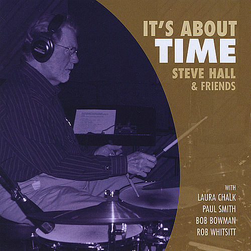 It's About Time by Steve Hall Quartet