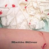 Mattie Silver - Single by Stegosaurus Rex