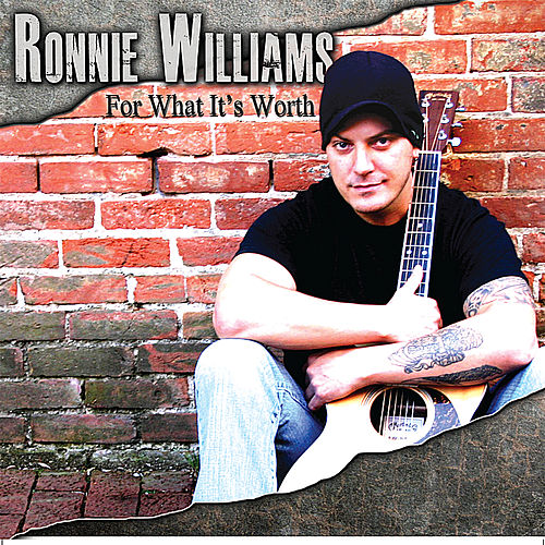 For What Its Worth - EP by Ronnie Williams