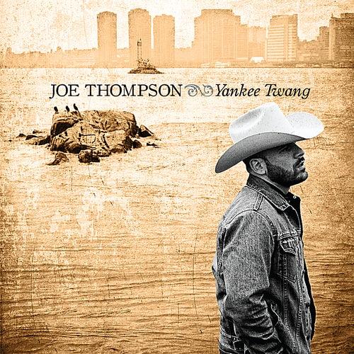 Yankee Twang by Joe Thompson