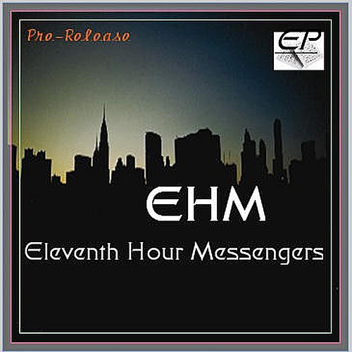 Pre-Release - EP by EHM Eleventhhourmessengers