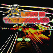 Living in Technocolor by Raze