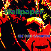 Wallpaper by Hot Club Sandwich