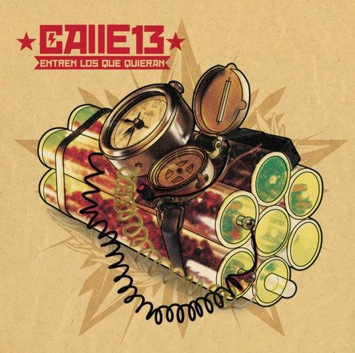 Entren Los Que Quieran by Calle 13