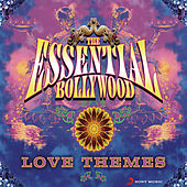 The Essential Bollywood Love Themes by Various Artists