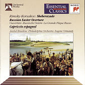 Rimsky-Korsakov: Scheherazade, Russian Easter Overture & Cappricio Espagnol by Philadelphia Orchestra