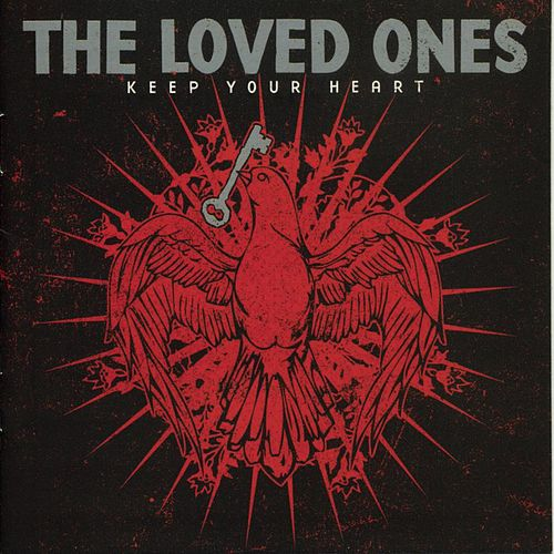 Keep Your Heart by The Loved Ones (Punk)