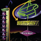 Nightshift by Gregg Karukas
