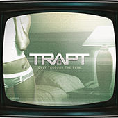Only Through the Pain by Trapt
