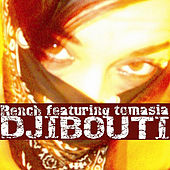 Djibouti (feat. Tomasia) by Rench