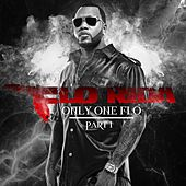 Only One Flo [Part 1] von Flo Rida