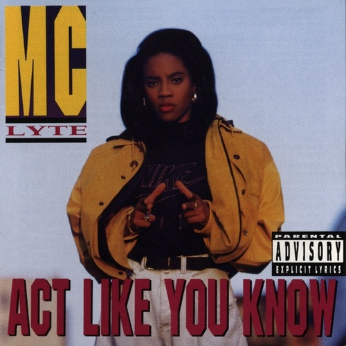 Act Like You Know by MC Lyte