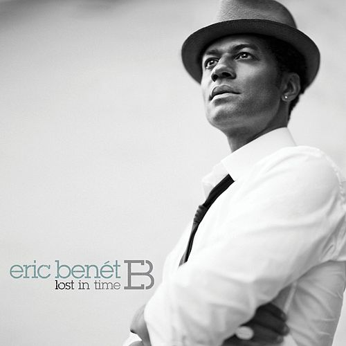 Lost In Time by Eric Benèt