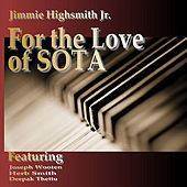 For the Love of SOTA by Jimmie Highsmith Jr.