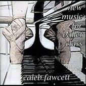 New Music For Ballet Class by Caleb Fawcett