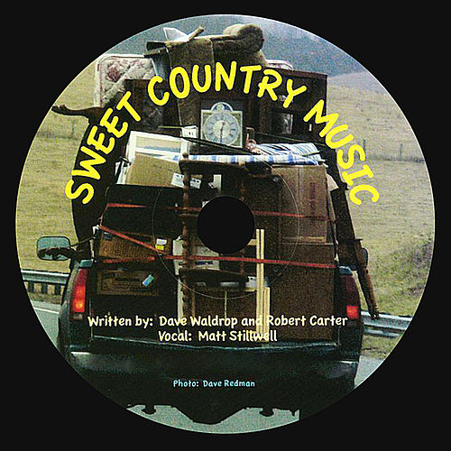 Sweet Country Music - Single by Matt Stillwell