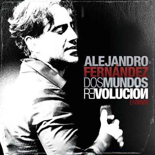 Dos Mundos Revolución En Vivo by Alejandro Fernández