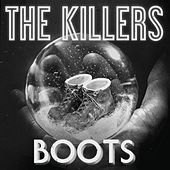 Boots by The Killers