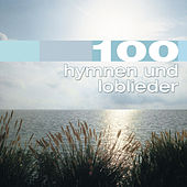 100 Hymnen und Loblieder by The Joslin Grove Choral Society