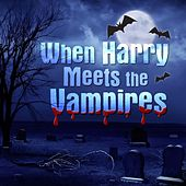 When Harry Meets the Vampires by The Starlite Orchestra